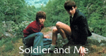 Soldier and Me