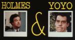 Holmes & Yoyo