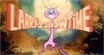 Larry's Showtime