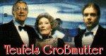 Teufels Großmutter