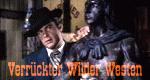 Verrückter Wilder Westen