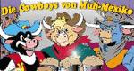 Die Cowboys von Muh-Mexiko