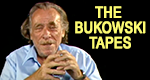 The Bukowski Tapes