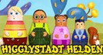 Higglystadt Helden