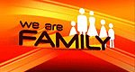 We are Family!