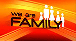 We are Family! – Bild: ProSieben
