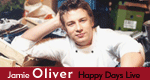 Jamie Oliver – Happy Days Live