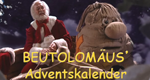 Beutolomäus' Adventskalender – Bild: KI.KA