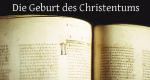 Die Geburt des Christentums – Bild: arte