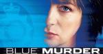 Blue Murder – Bild: ITV
