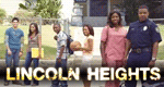 Lincoln Heights – Bild: ABC Family