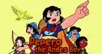 Adventures of Pepero the Andes Boy