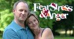 Fear, Stress & Anger