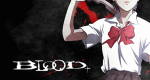 Blood+ – Bild: Animax