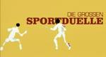 Die großen Sportduelle