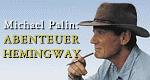 Hemingways Reisen – Bild: arte/BBC