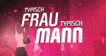 Typisch Frau - Typisch Mann – Bild: RTL