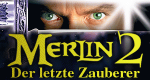 Merlin 2 - Der letzte Zauberer – Bild: Koch Media GmbH DVD