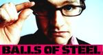 Balls Of Steel - Die Comedy-Mutprobe