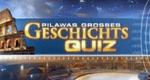 Pilawas großes Geschichts-Quiz