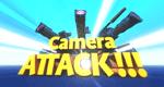Camera Attack!!!