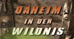 Daheim in der Wildnis