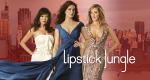 Lipstick Jungle – Bild: NBC Universal