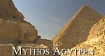 Mythos Ägypten