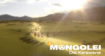 Mongolei – Die Karawane