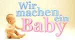 Wir machen ein Baby – Bild: Sat.1