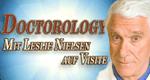 Doctorology – Mit Leslie Nielsen auf Visite