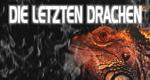Die letzten Drachen