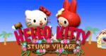 Hello Kitty: Stump Village