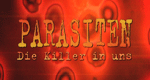 Parasiten – Die Killer in uns