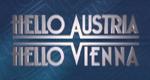 Hello Austria – Hello Vienna