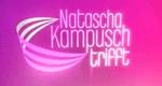 Natascha Kampusch trifft ...