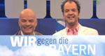 Wir gegen die Bayern