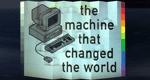 Eine Maschine verändert die Welt