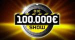 Die 100.000 Euro Show