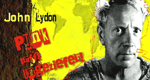 John Lydon: Punk trifft Ungeziefer!