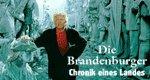 Die Brandenburger – Chronik eines Landes