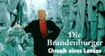 Die Brandenburger - Chronik eines Landes