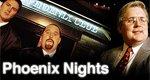Phoenix Nights