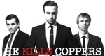 He Kills Coppers