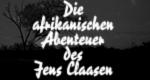 Die afrikanischen Abenteuer des Jens Claasen