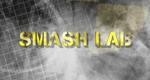 Smash Lab – Explodieren geht über Studieren