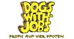 Dogs with Jobs – Profis auf vier Pfoten