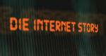 Die Internet-Story
