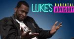 Luke's Parental Advisory
