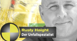 Rusty Haight - Der Unfallspezialist